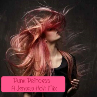 Punk Princess: A Jenara Holt Mix