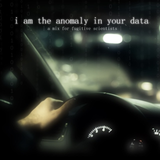 i am the anomaly in your data