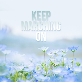 Keep Marching On