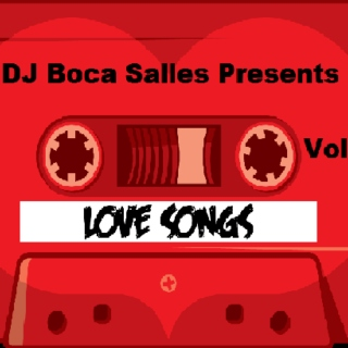 Love Songs by DJ Boca Salles Vol 1