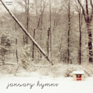 January Hymns and such