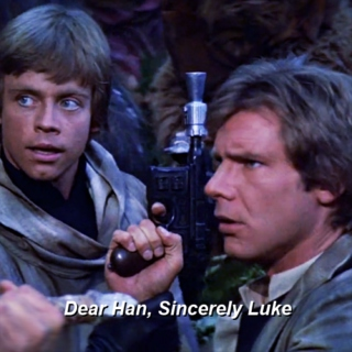 Dear Han, Sincerely Luke