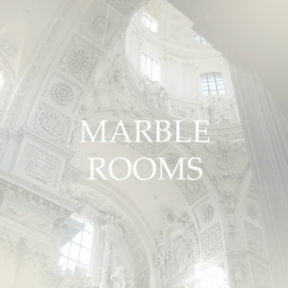 Marble rooms