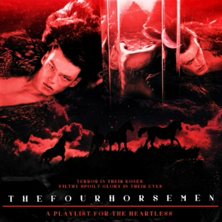 ♔THE FOUR HORSEMEN♔