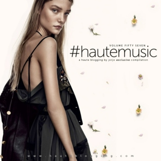 #hautemusic volume fifty seven