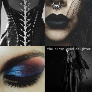 The brown eyed daughter