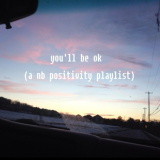 you'll be ok
