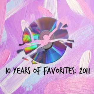 10 years of favorites: 2011