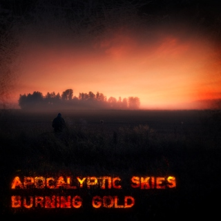 APOCALYPTIC SKIES BURNING GOLD