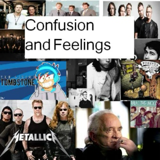 Confusion and feelings