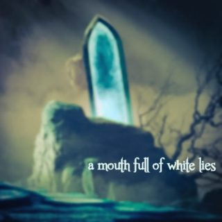 a mouth full of white lies