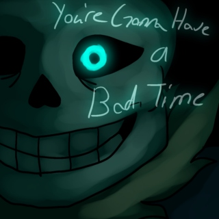 .:You're Gonna Have a Bad Time:.