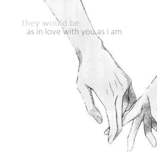 as in love with you as i am