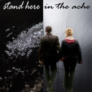 stand here in the ache