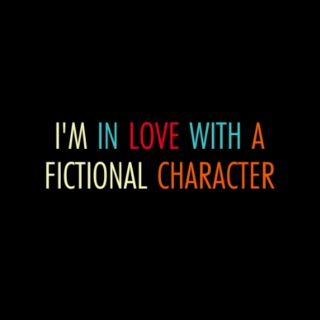 I'm in Love with a Fictional Character