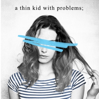 a thin kid with problems;