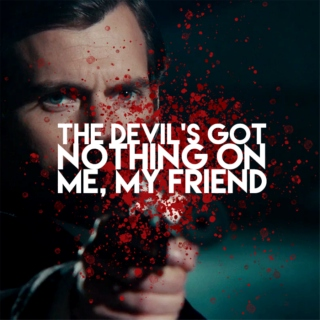 the devil's got nothing on me