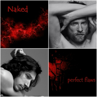 Naked perfect flaws