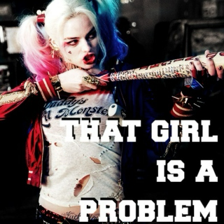THAT GIRL IS A PROBLEM