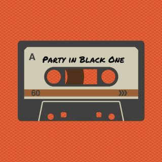 Party in Black One