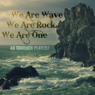We Are Wave We Are Rock We Are One