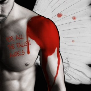 For All the Fallen Angels