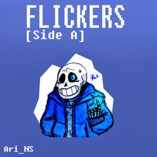 Flickers [SIDE A]