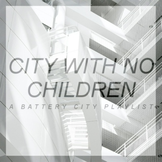 City With No Children