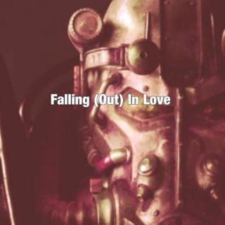 Falling (Out) in Love