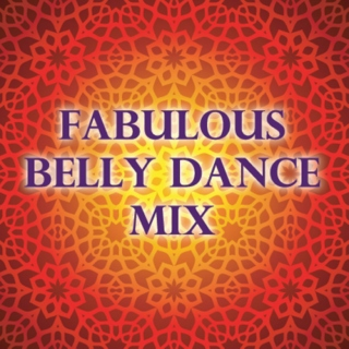 Fabulous Belly Dance Mix