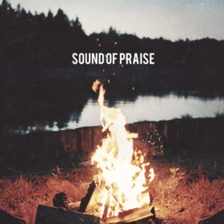 the sound of praise