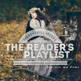 the reader's playlist, you are my home, inspirational sounds for reading and studying, timeless moments
