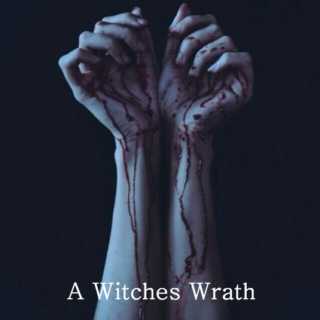 A Witches Wrath