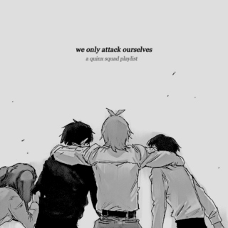 we only attack ourselves