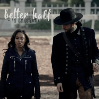 better half. (ichabod + abbie)