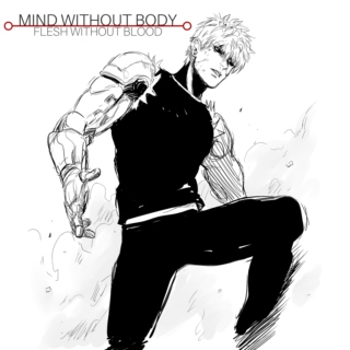 mind without body, flesh without blood