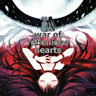 war of rebellious hearts