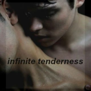 infinite tenderness