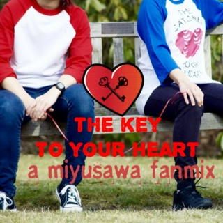 The Key to your Heart - a Miyusawa Mix