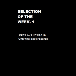 Selection of the week 1 -15/02 to 21/02/2016-