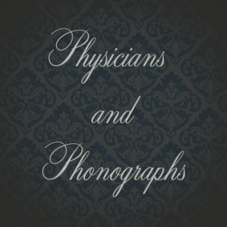 Physicians and Phonographs