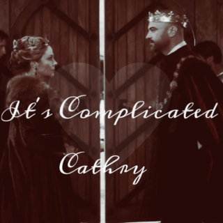 It's Complicated: A Cathry fanmix