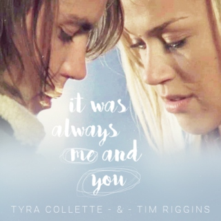 TYRA + TIM: it was always me and you