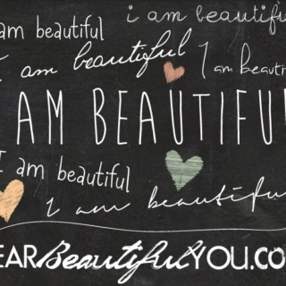 You Are Beautiful, And You Are Strong, And You Are Enough