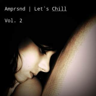 Let`s Chill Vol. 2