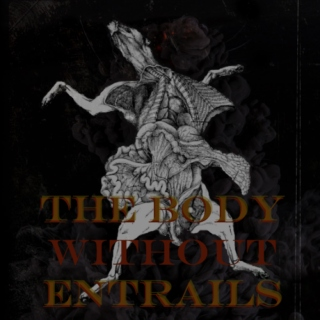 the body without entrails