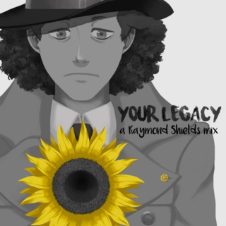 Your Legacy