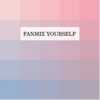 fanmix yourself 2.0