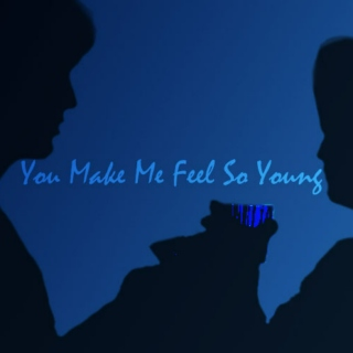 You Make Me Feel So...