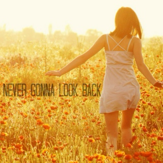 Never Gonna Look Back